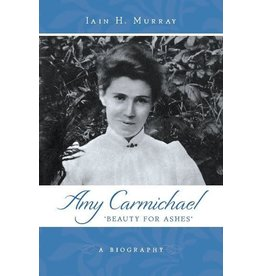 Murray Amy Carmichael : Beauty for Ashes