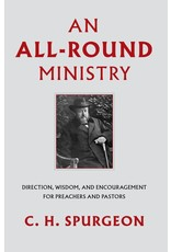 Spurgeon An All-Round Ministry