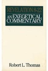 Thomas An Exegetical Comm - Revelation 8-22