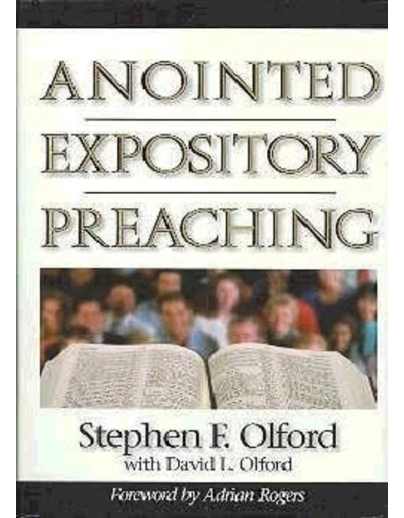 Olford Anointed Expository Preaching