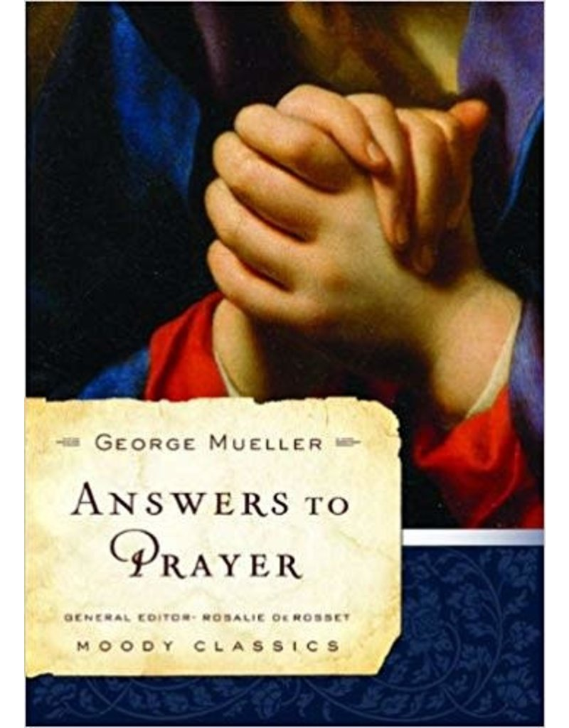 Mueller Answers to Prayer