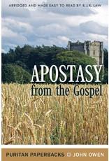 Owen Apostasy from the Gospel(Puritan Paperbacks)