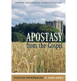 Owen Apostasy from the Gospel(Puritan Paperbacks)