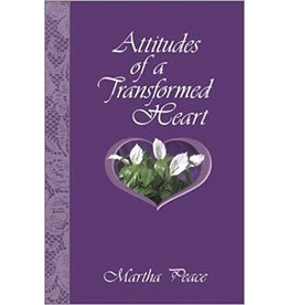 Peace Attitudes of a Transformed Heart