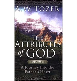 Tozer The Attributes of God : Vol 1