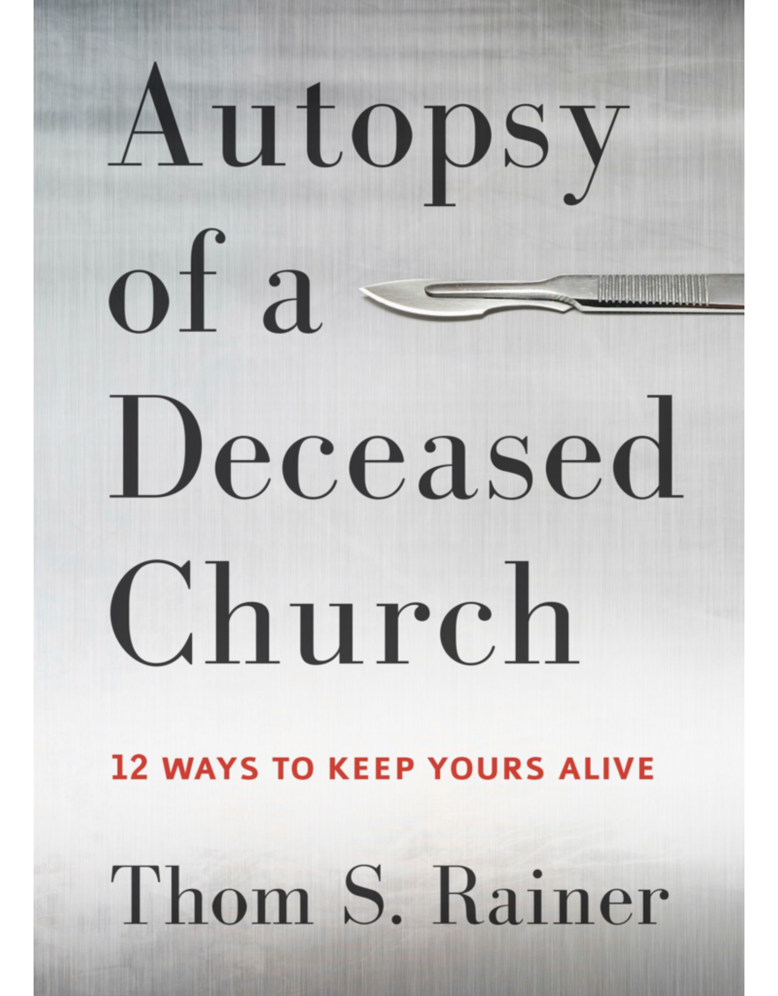 Rainer Autopsy of a Deceased Church