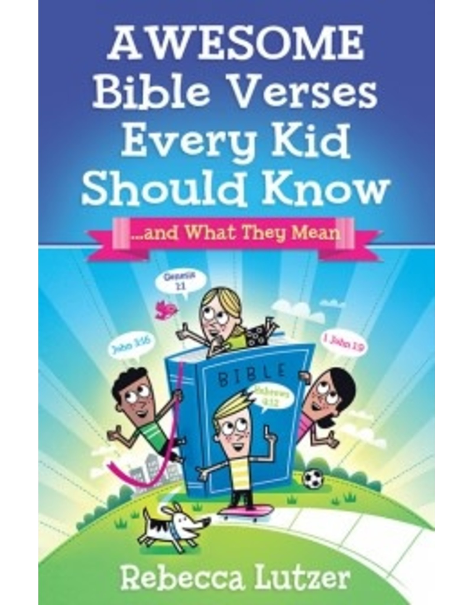 Lutzer Awesome Bible Verses Every Kid Should Know