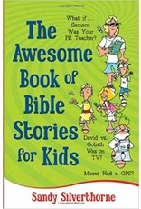Silverthorne Awesome Book of Bible Stories for Kids, The