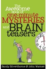 Silverthorne Awesome Book of One Minute Mysteries and Brain Teasers, The