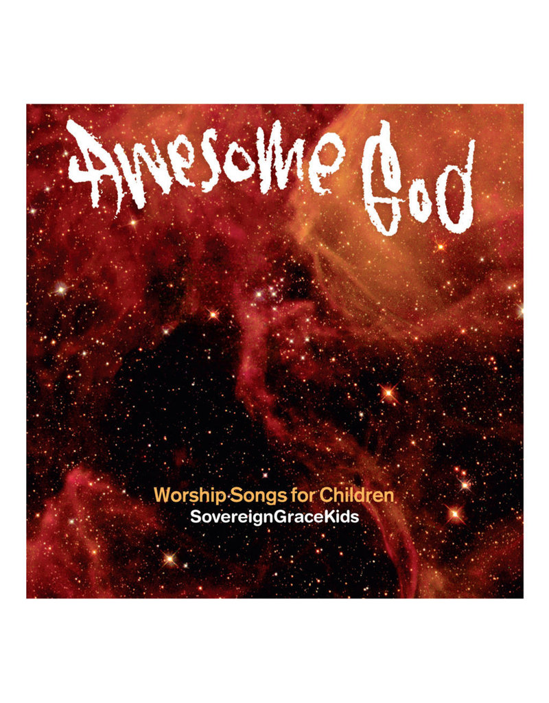 Sovereign Grace Awesome God