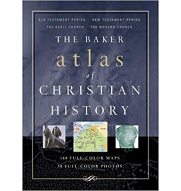 Baker Baker Atlas of Christian History