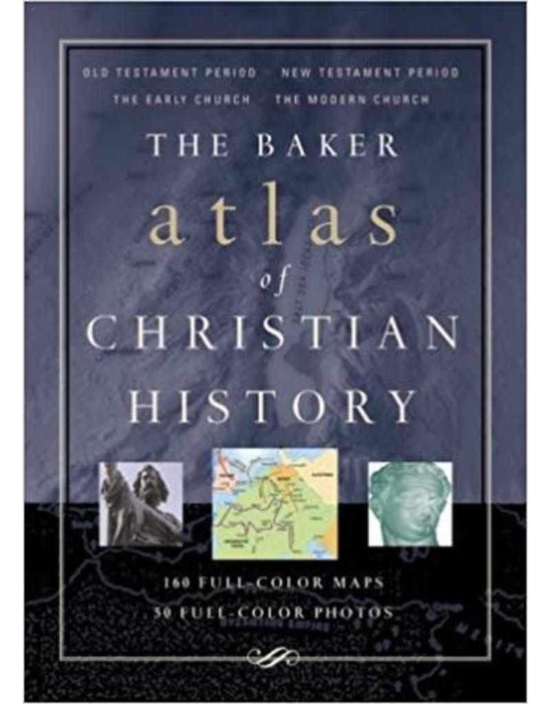 Baker Baker Atlas of Christian History