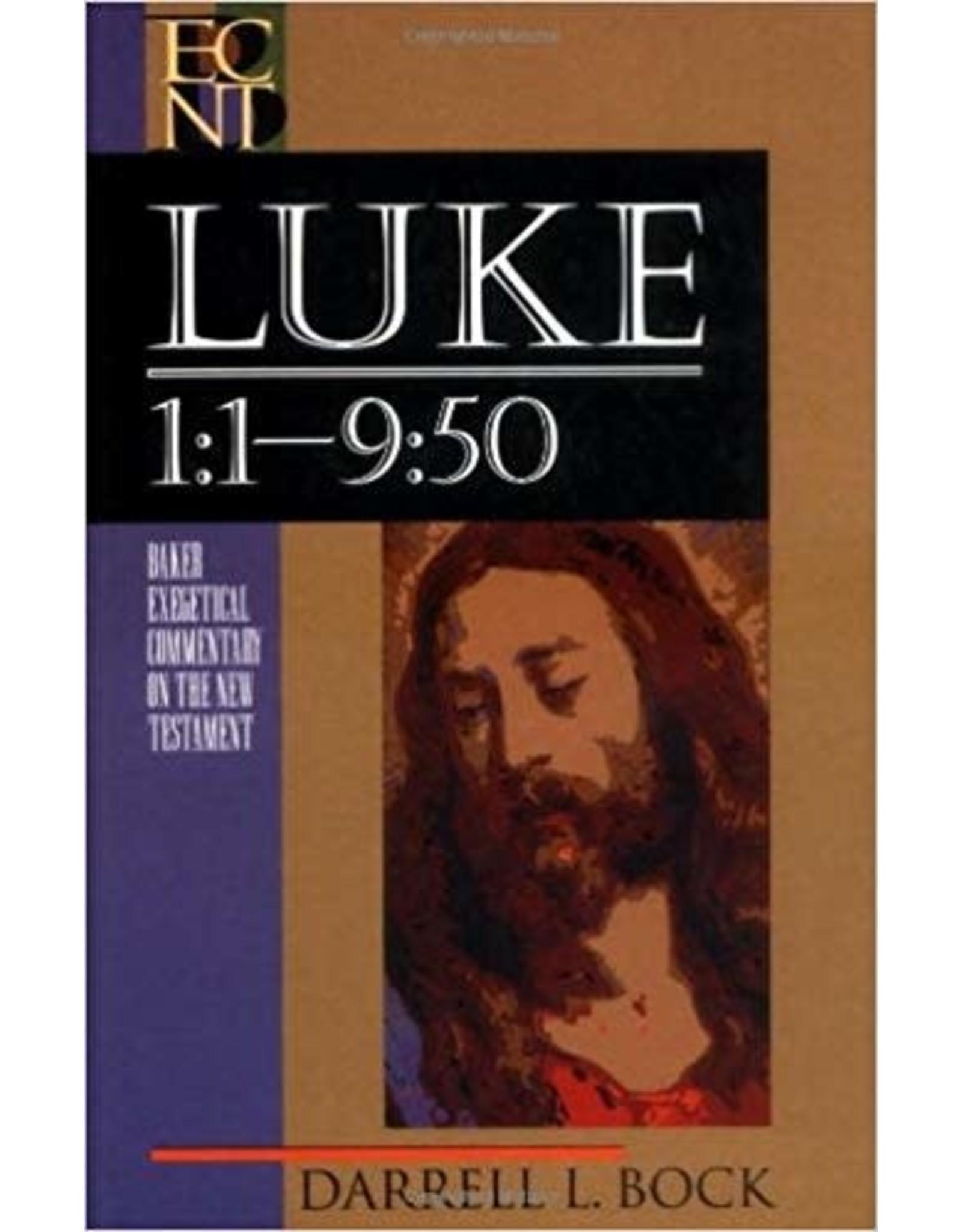 Bock Baker Exegetical Commentary   Luke 1