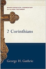 Guthrie Baker Exegetical Commentary  2 Corinthintians