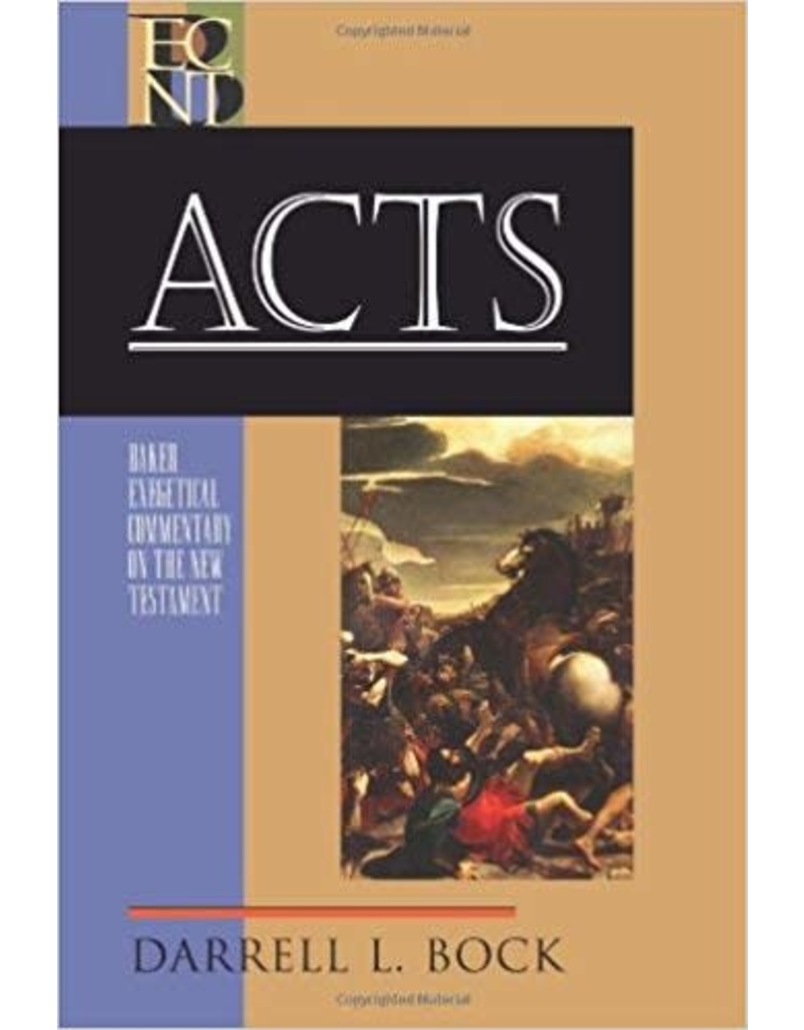 Baker Exegetical Commentary  Acts