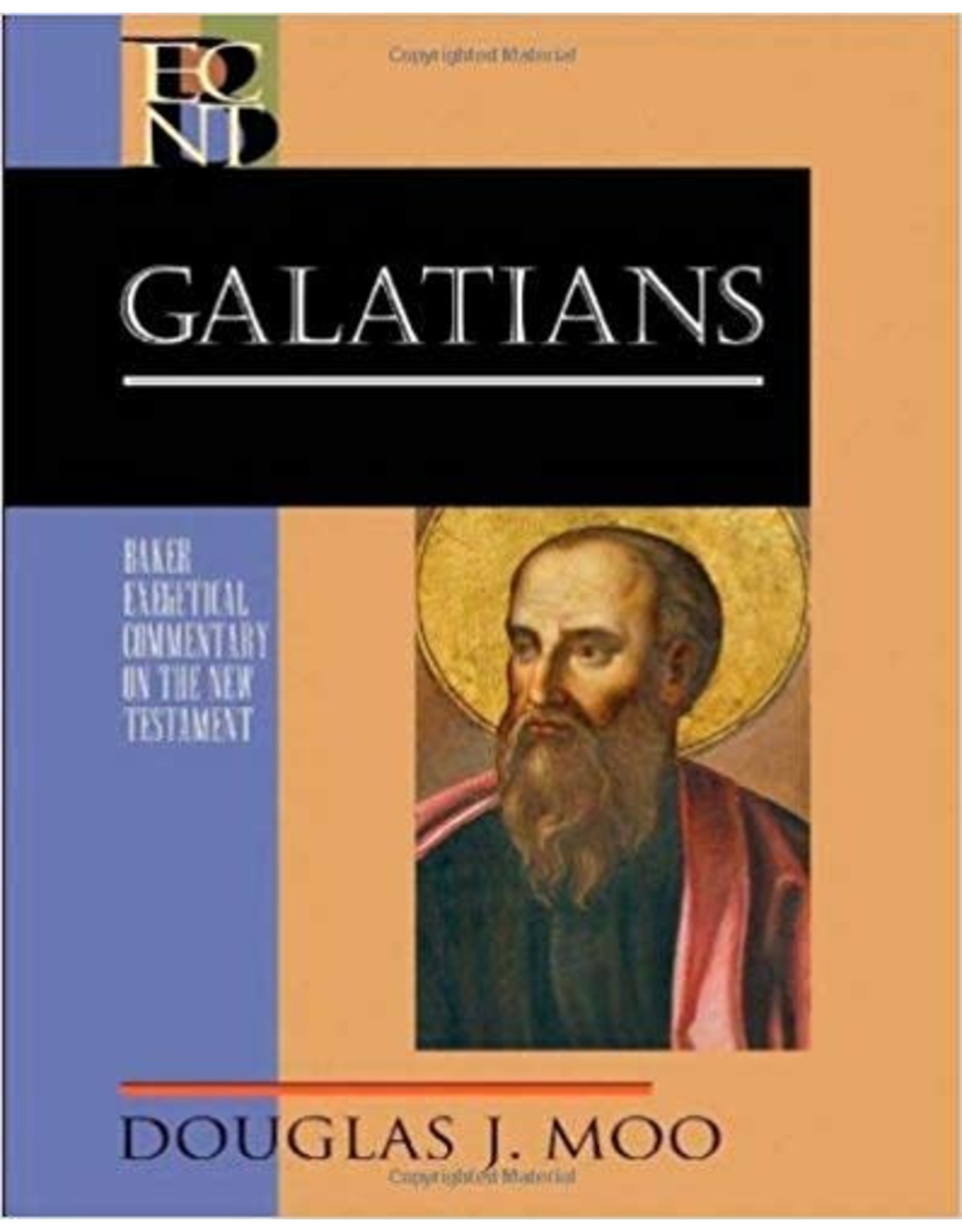 Moo Baker Exegetical Commentary  Galatians