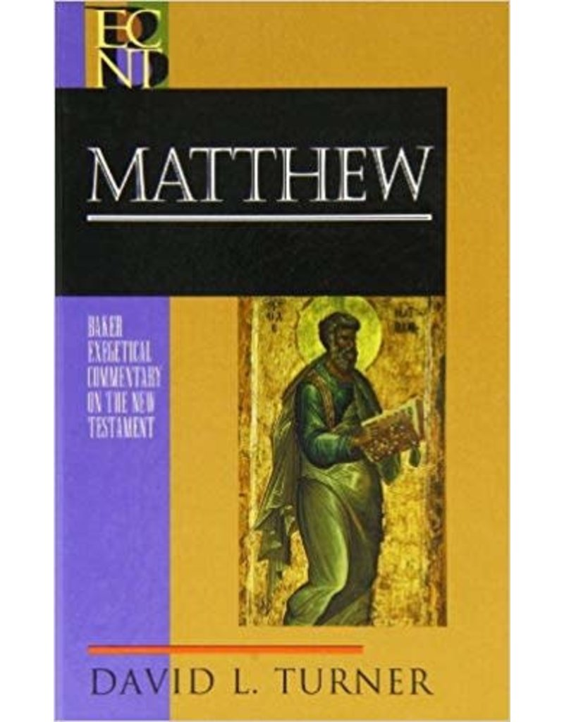 Turner Baker Exegetical Commentary  Matthew