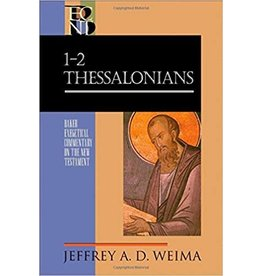 Weima Baker Exegetical Commentary 1 and 2 Thessalonians