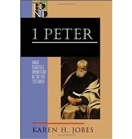 Jobes Baker Exegetical Commentary 1 Peter