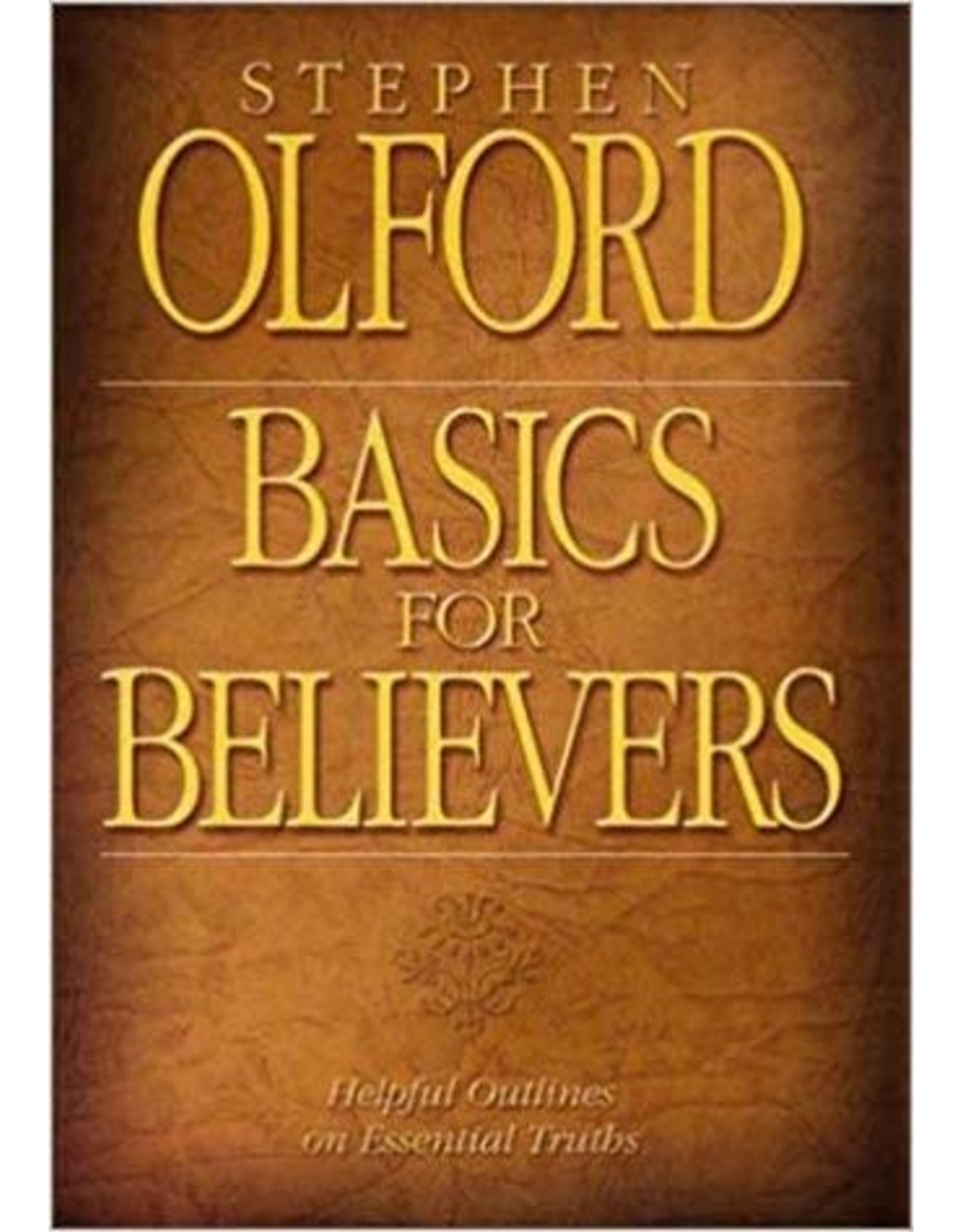 Olford Basics for Believers