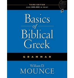 Mounce Basics of Biblical Greek Grammer