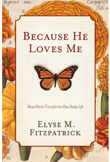 Fitzpatrick Because He Loves Me, Soft Cover