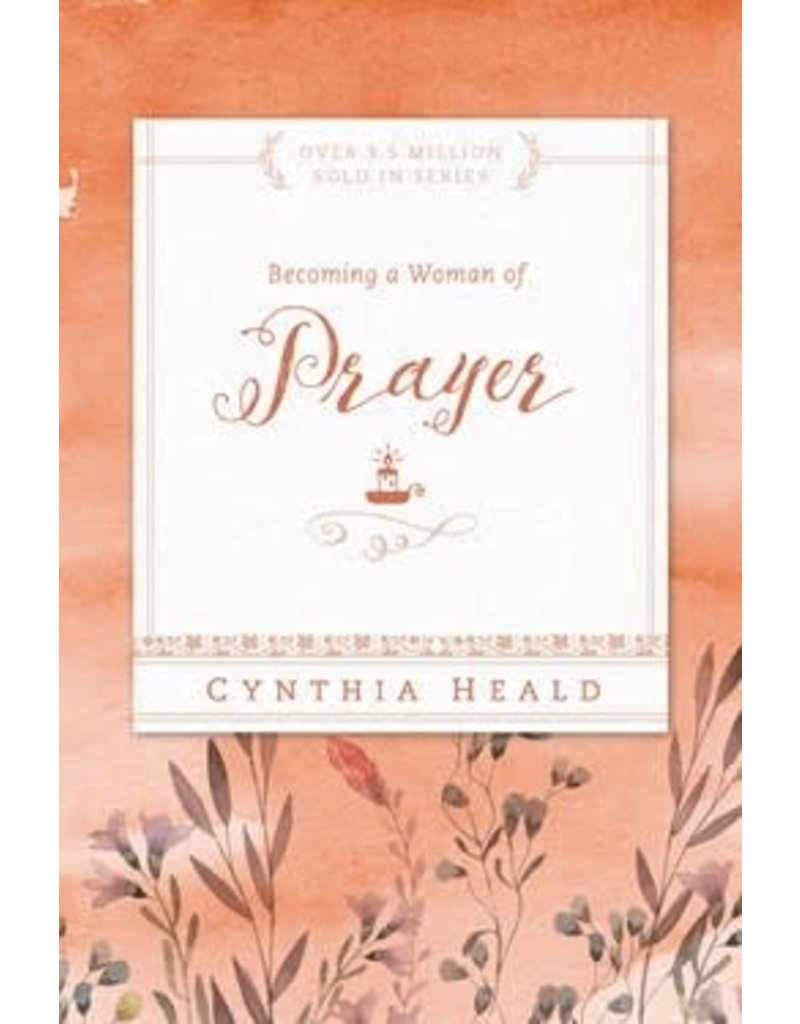 Heald Becoming a Woman of Prayer