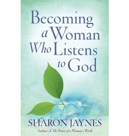 Jaynes Becoming a Woman Who Listens to God
