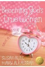 Kassian Becoming God's True Woman