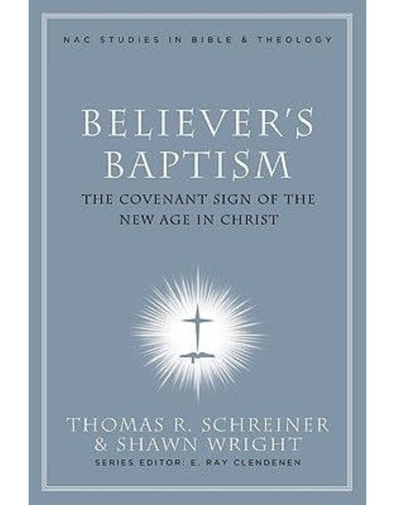 Schreiner Believer's Baptism