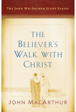 MacArthur The Believer's Walk with Christ