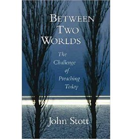 Stott Between Two Worlds