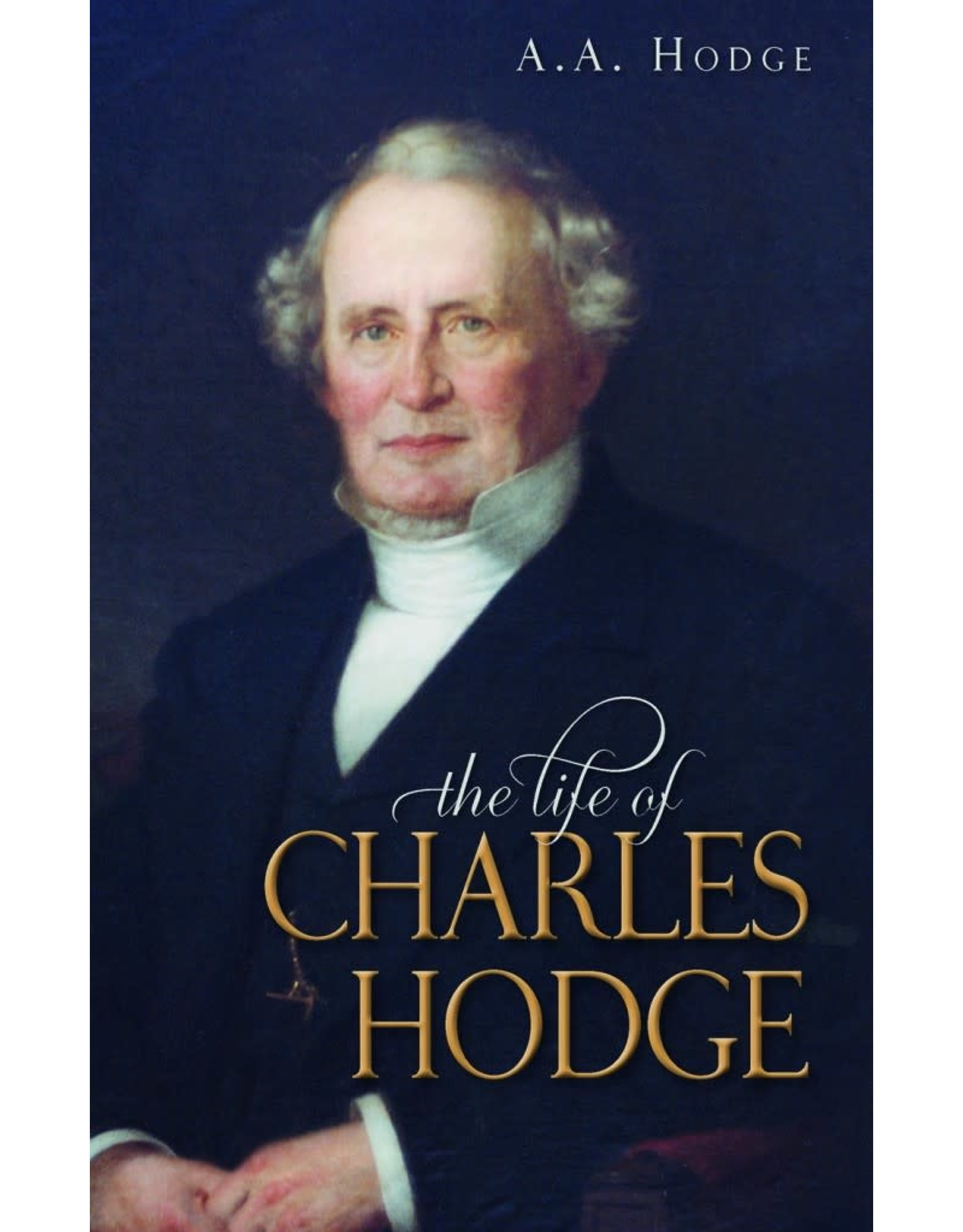 Hodge Life of Charles Hodge