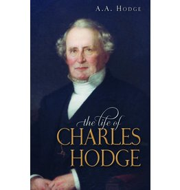 Hodge The Life of Charles Hodge