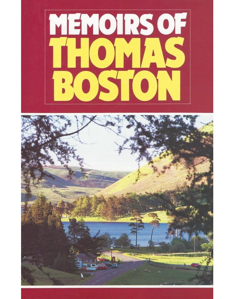 Boston Memoirs of Thomas Boston