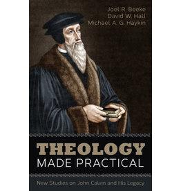 Beeke/Haykin Theology Made Practical
