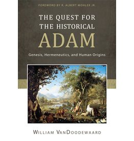 VanDoodewaard The Quest for the Historical Adam