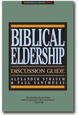 Strauch Biblical Eldership Discussion Guide