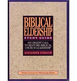 Strauch Biblical Eldership Study Guide