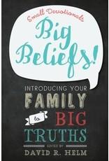 Helm Big Beliefs