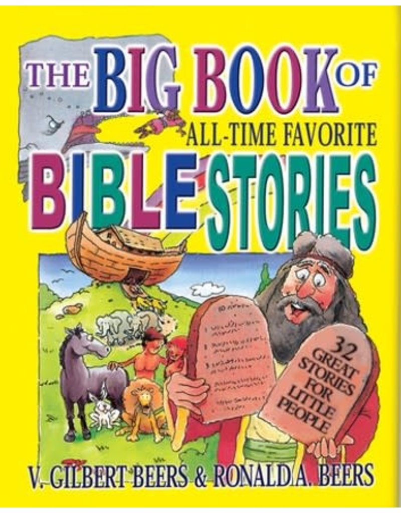 Beers Big Book of All Time Favorite Bible Stories