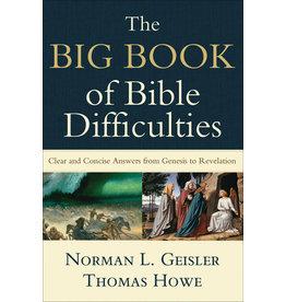 Geisler/Howe The Big Book of Bible Difficulties