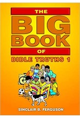 Ferguson Big Book of Bible Truths Vol 1