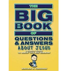 Ferguson Big Book of Questions & Answers about Jesus