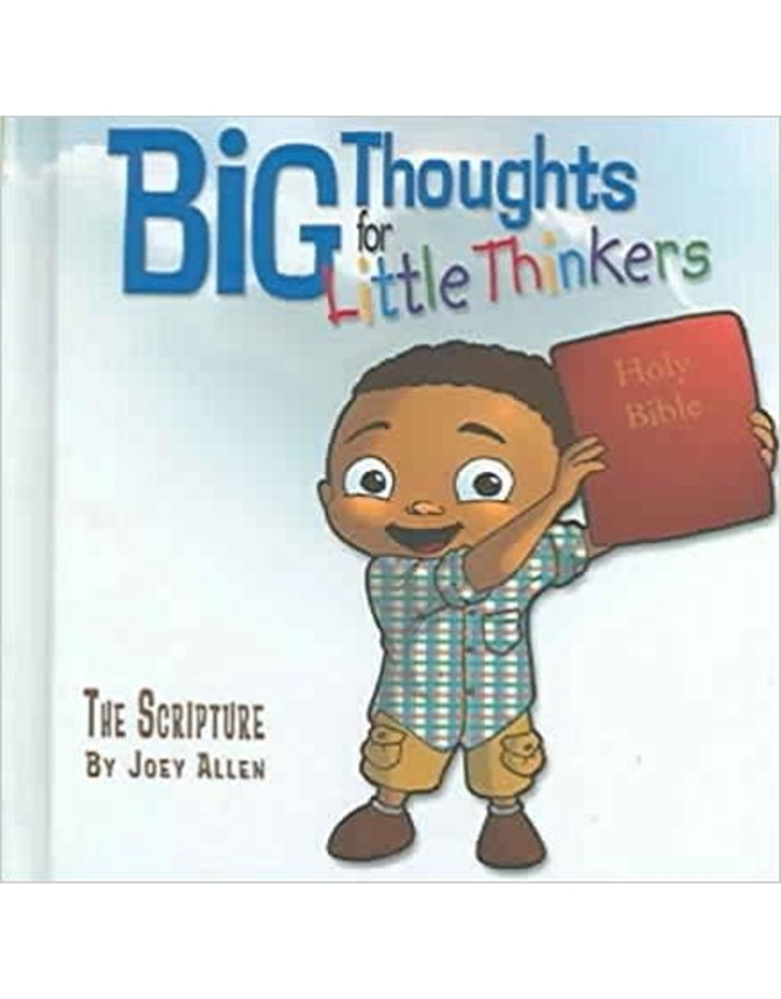 Allen Big Thoughts for Little Thinkers  The Scripture