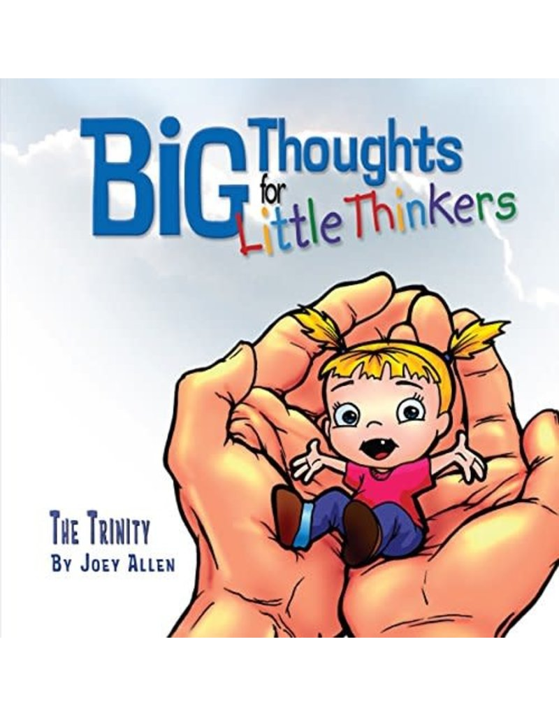 Allen Big Thoughts for Little Thinkers  The Trinity