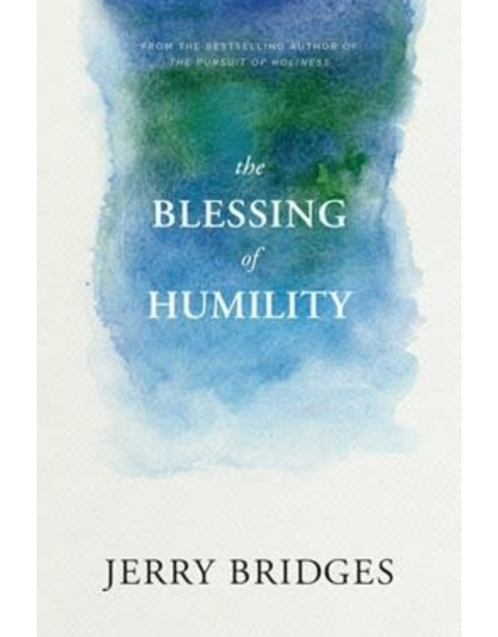 Bridges The Blessing of Humility