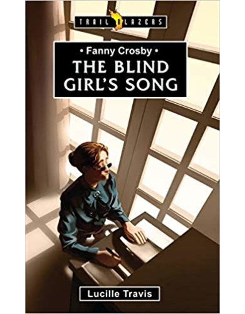 Travis Blind Girls Song, Fanny Crosby, The