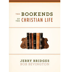 Bevington The Bookends of The Christian Life
