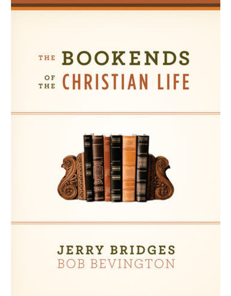 Bevington Bookends of The Christian Life, The